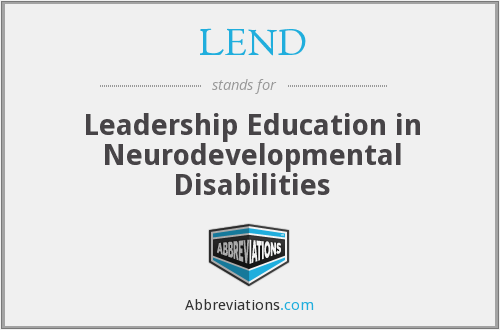 LEND - Leadership Education in Neurodevelopmental Disabilities