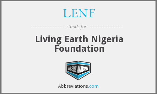 LENF - Living Earth Nigeria Foundation