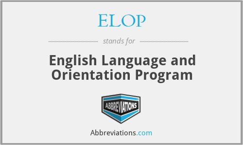 ELOP - English Language and Orientation Program