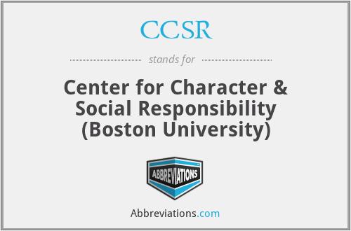 CCSR - Center for Character & Social Responsibility (Boston University)