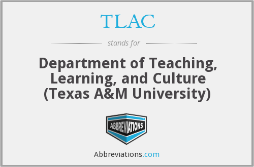 TLAC - Department of Teaching, Learning, and Culture (Texas A&M University)