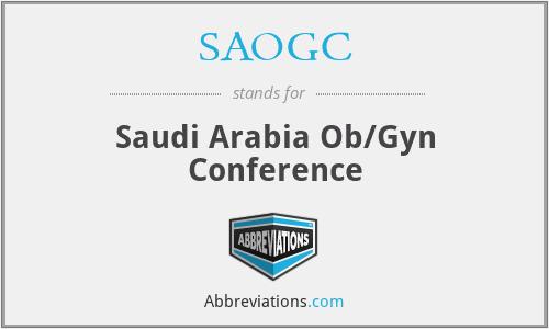 SAOGC - Saudi Arabia Ob/Gyn Conference