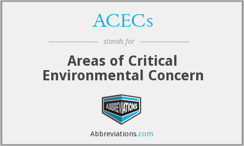 ACECs - Areas of Critical Environmental Concern