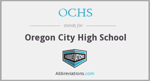 What does OCHS stand for?