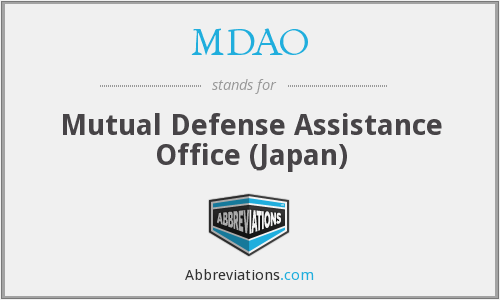 MDAO - Mutual Defense Assistance Office (Japan)