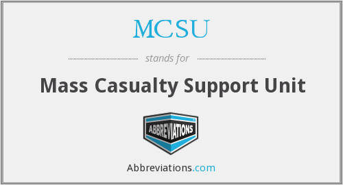 MCSU - Mass Casualty Support Unit
