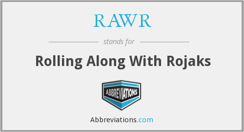 RAWR - Rolling Along With Rojaks
