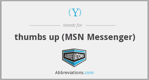 (Y) - thumbs up (MSN Messenger)