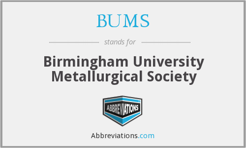 BUMS - Birmingham University Metallurgical Society