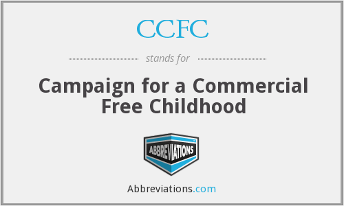 CCFC - Campaign for a Commercial Free Childhood