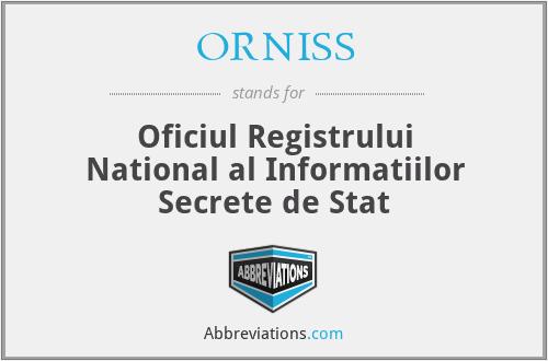 ORNISS - Oficiul Registrului National al Informatiilor Secrete de Stat