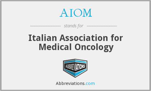 AIOM - Italian Association for Medical Oncology