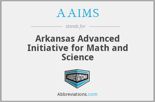 AAIMS - Arkansas Advanced Initiative for Math and Science