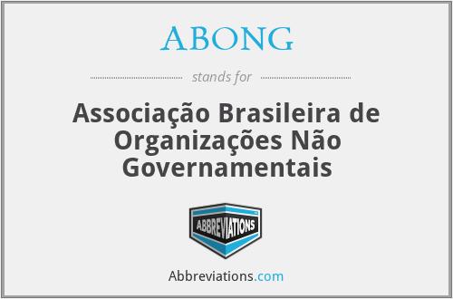 ABONG - Associação Brasileira de Organizações Não Governamentais