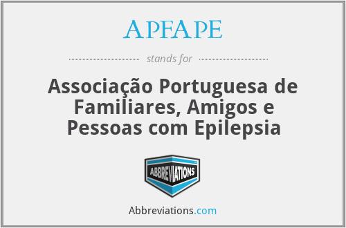 APFAPE - Associação Portuguesa de Familiares, Amigos e Pessoas com Epilepsia