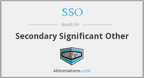 SSO - Secondary Significant Other