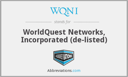 WQNI - WorldQuest Networks, Inc.