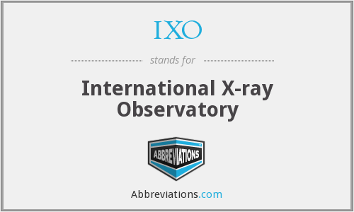 IXO - International X-ray Observatory