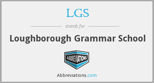 LGS - Loughborough Grammar School