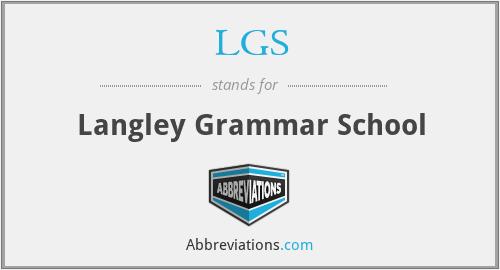 LGS - Langley Grammar School