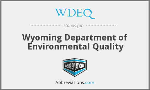 What does WDEQ stand for?