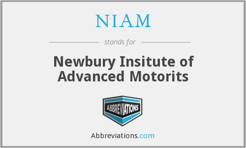 NIAM - Newbury Insitute of Advanced Motorits