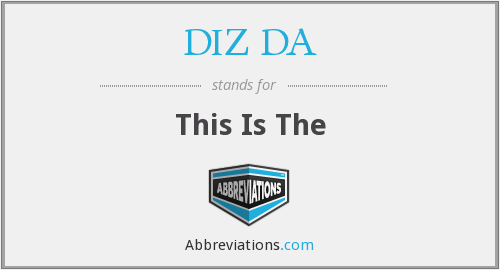 DIZ DA - This Is The