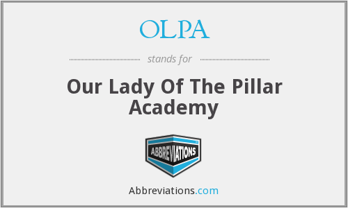 OLPA - Our Lady Of The Pillar Academy