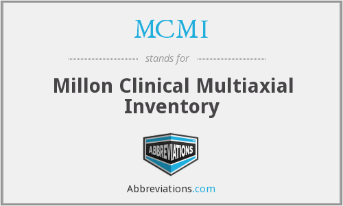 MCMI - Millon Clinical Multiaxial Inventory