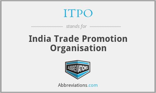 ITPO - India Trade Promotion Organisation
