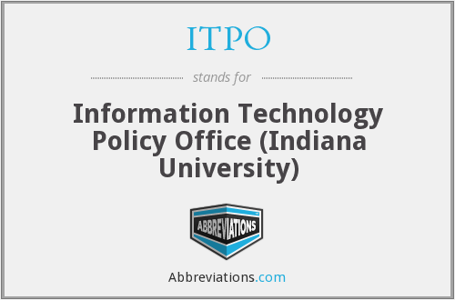 ITPO - Information Technology Policy Office (Indiana University)