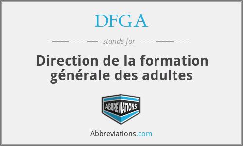 DFGA - Direction de la formation générale des adultes
