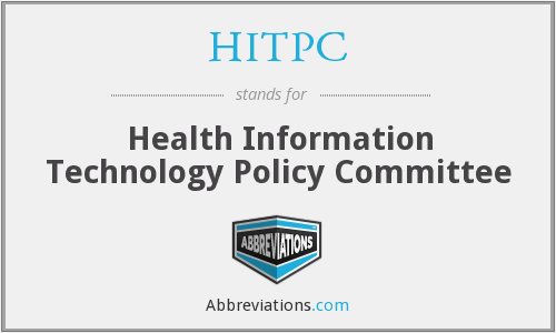HITPC - Health Information Technology Policy Committee
