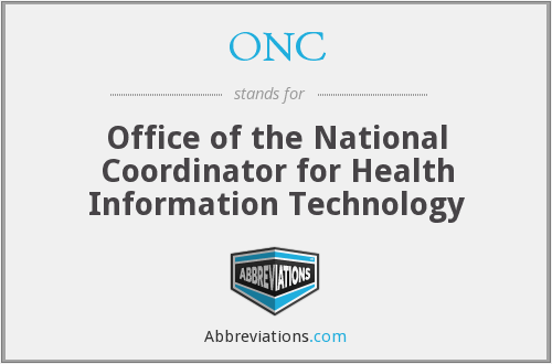 ONC - Office of the National Coordinator for Health Information Technology