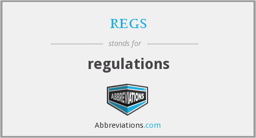 regs - regulations