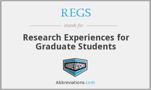 REGS - Research Experiences for Graduate Students