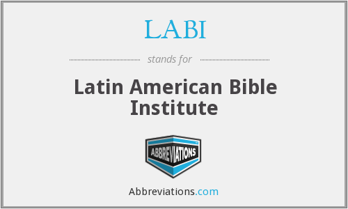LABI - Latin American Bible Institute