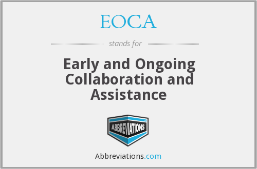 EOCA - Early and Ongoing Collaboration and Assistance