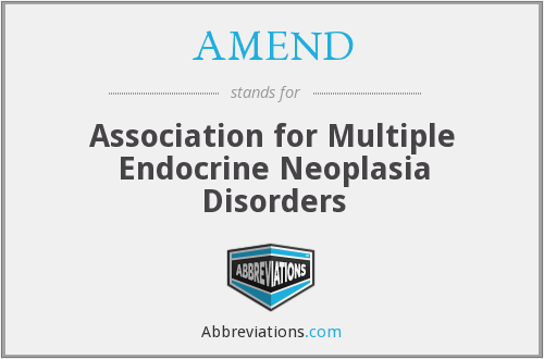 AMEND - Association for Multiple Endocrine Neoplasia Disorders
