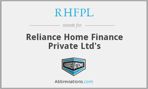 RHFPL - Reliance Home Finance Private Ltd's