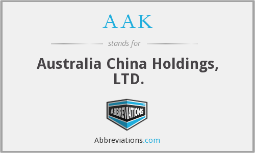 AAK - Australia China Holdings, LTD.