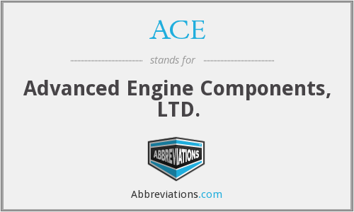 ACE - Advanced Engine Components Ltd