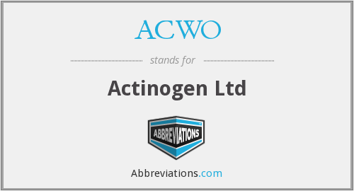 ACWO - Actinogen Ltd