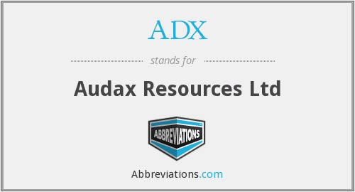 ADX - Audax Resources Ltd
