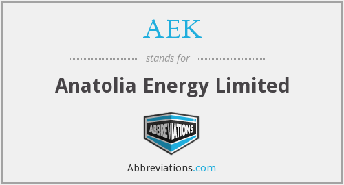 AEK - Anatolia Energy Limited