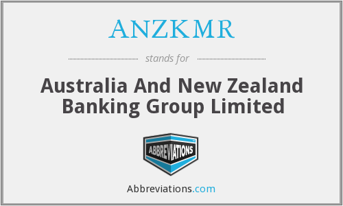 ANZKMR - Australia And New Zealand Banking Group Limited