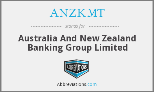 ANZKMT - Australia And New Zealand Banking Group Limited
