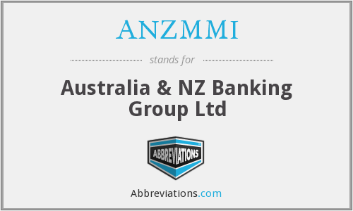 ANZMMI - Australia & NZ Banking Group Ltd