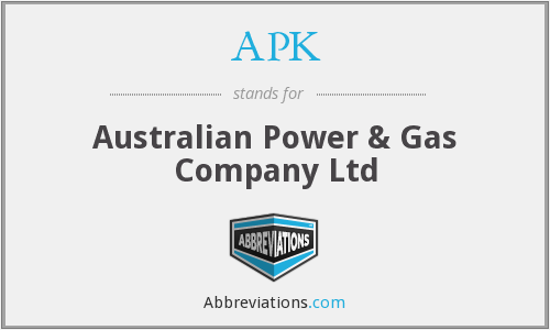 APK - Australian Power & Gas Company Ltd