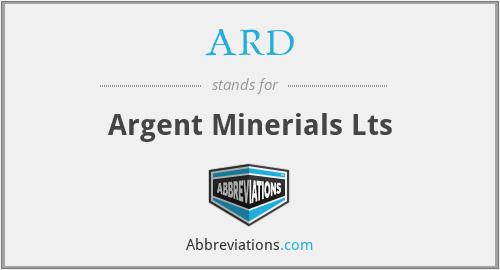 ARD - Argent Minerials Lts